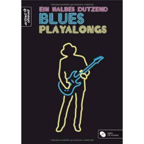 Bert Lederer - Ein halbes Dutzend Blues Playalongs. Ausgabe für Gitarre (inkl. Audio-CD) - Preis vom 25.01.2021 05:57:21 h