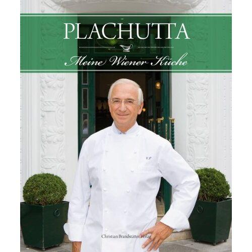 Ewald Plachutta - Plachutta - Meine Wiener Küche - Preis vom 21.04.2021 04:48:01 h