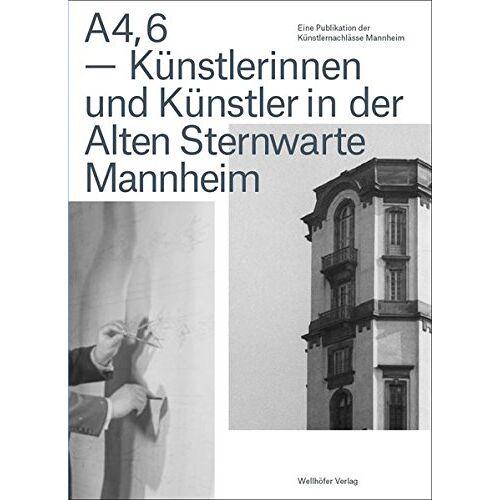 Künstlernachlässe Mannheim - A4,6 - Künstlerinnen und Künstler in der Alten Sternwarte Mannheim - Preis vom 16.01.2020 05:56:39 h