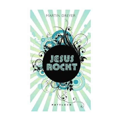 Martin Dreyer - Jesus rockt - Preis vom 21.10.2020 04:49:09 h