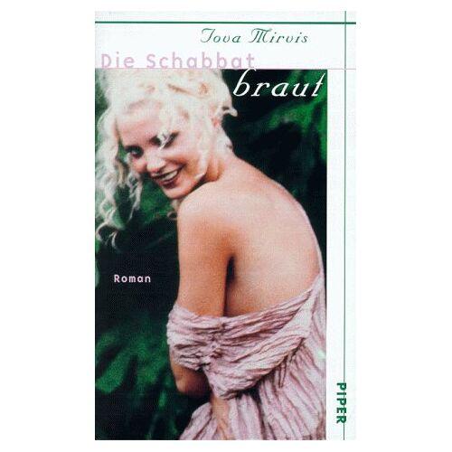 Tova Mirvis - Die Schabbatbraut - Preis vom 20.10.2020 04:55:35 h