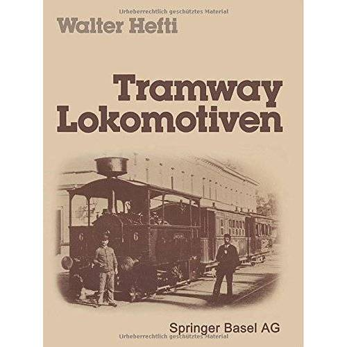 Hefti - Tramway Lokomotiven - Preis vom 20.10.2020 04:55:35 h