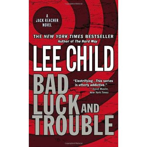 Lee Child - Bad Luck and Trouble: A Jack Reacher Novel (Jack Reacher Novels) - Preis vom 14.04.2021 04:53:30 h