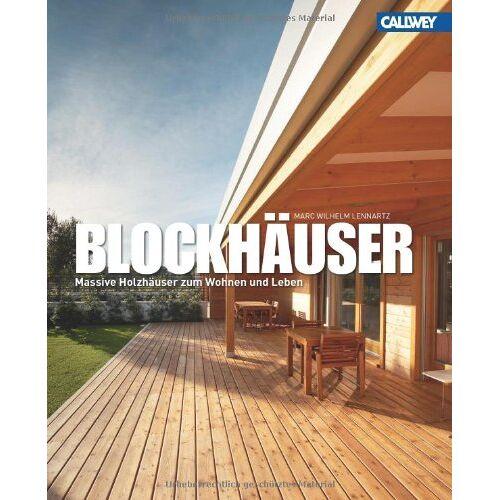 Marc Blockhäuser: Holzhäuser zum Wohnen und Leben - Preis vom 19.02.2020 05:56:11 h