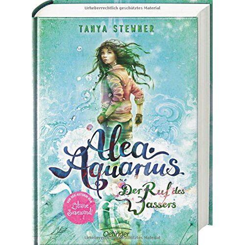 Tanya Stewner - Alea Aquarius. Der Ruf des Wassers: Band 1 - Preis vom 09.04.2021 04:50:04 h