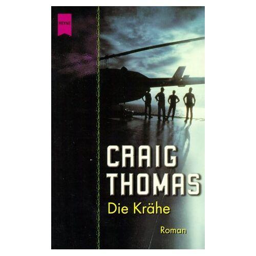 Craig Thomas - Die Krähe - Preis vom 05.09.2020 04:49:05 h