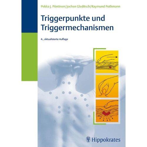 Pöntinen, Pekka J. - Triggerpunkte und Triggermechanismen - Preis vom 08.05.2021 04:52:27 h