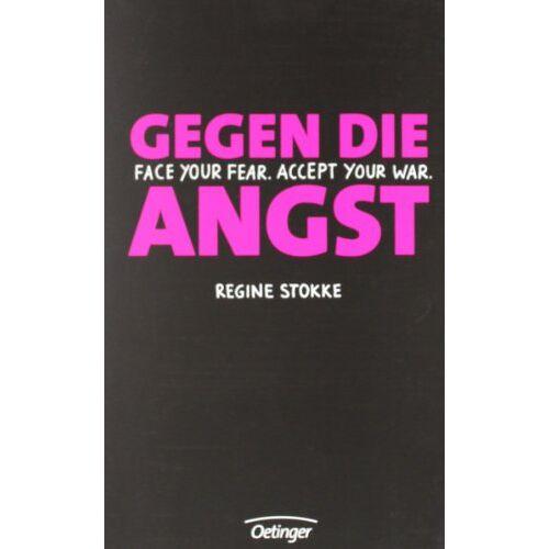 Regine Stokke - Gegen die Angst. Regines Blog - Preis vom 19.10.2020 04:51:53 h