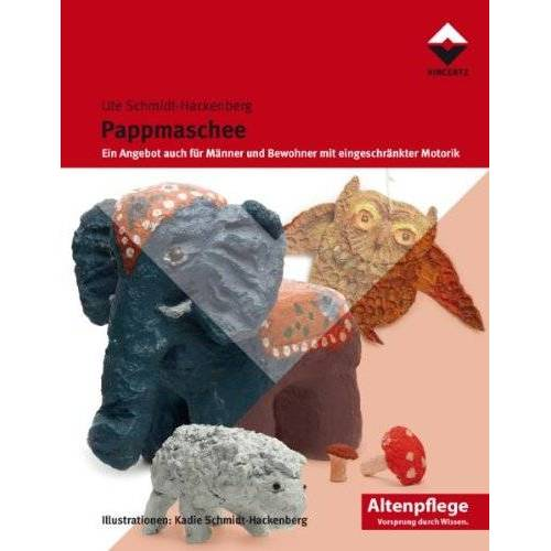 Ute Schmidt-Hackenberg - Pappmaschee: Aktivierung - auch für Menschen mit Demenz - Preis vom 21.10.2020 04:49:09 h