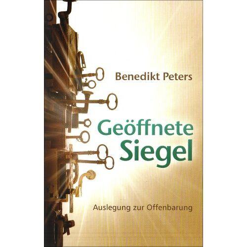 Benedikt Peters - Geöffnete Siegel - Preis vom 21.10.2020 04:49:09 h