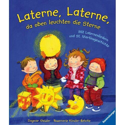 Rosemarie Künzler-Behncke - Laterne, Laterne, da oben leuchten die Sterne: Mit Laternenliedern und St. Martinsgeschichte - Preis vom 21.10.2020 04:49:09 h