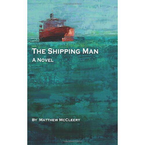 Matt McCleery - The Shipping Man - Preis vom 03.05.2021 04:57:00 h