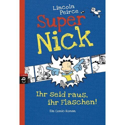 Lincoln Peirce - Super Nick - Ihr seid raus, ihr Flaschen!: Ein Comic-Roman Band 2 - Preis vom 14.04.2021 04:53:30 h