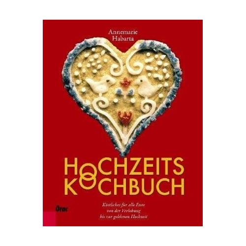 Annemarie Habarta - Hochzeitskochbuch - Preis vom 05.09.2020 04:49:05 h