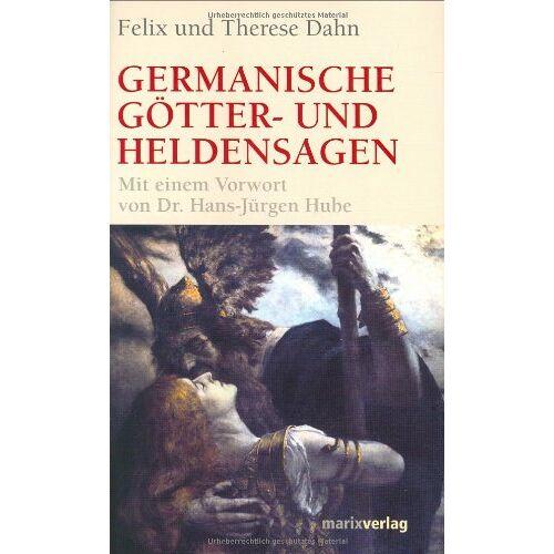 Felix Dahn - Germanische Götter- und Heldensagen - Preis vom 23.01.2020 06:02:57 h