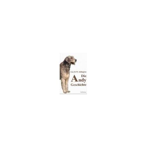 Aldington, Eric H. W. - Die Andy Geschichte - Preis vom 12.05.2021 04:50:50 h