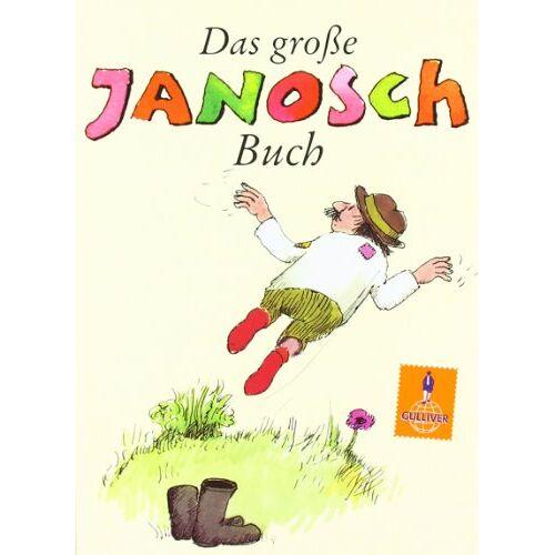 Janosch - Das große Janosch-Buch: Geschichten und Bilder (Gulliver) - Preis vom 28.10.2020 05:53:24 h