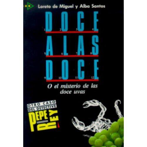 Miguel, Loreto de - Doce a las doce (Didier Edelsa Lect.) - Preis vom 17.04.2021 04:51:59 h