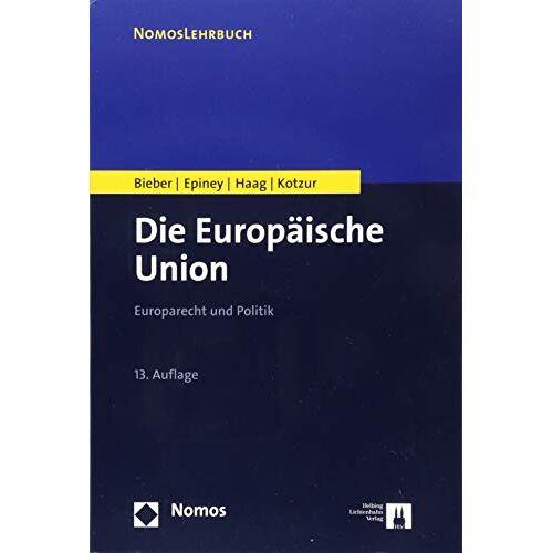 Roland Die Europäische Union: Europarecht und Politik - Preis vom 15.04.2021 04:51:42 h