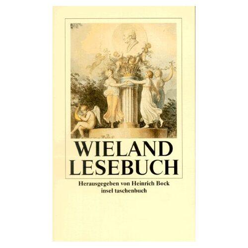 Wieland, Christoph Martin - Wieland-Lesebuch - Preis vom 07.05.2021 04:52:30 h