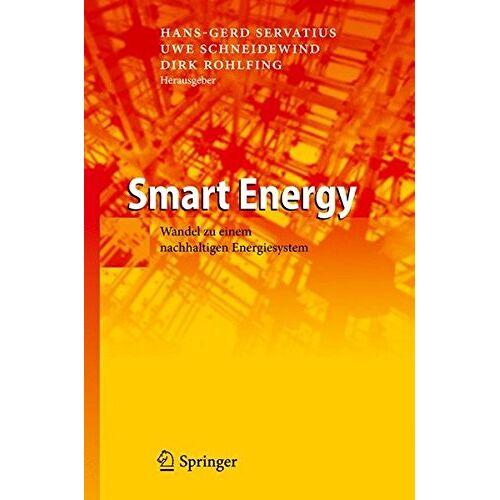 Hans-Gerd Servatius - Smart Energy: Wandel zu einem nachhaltigen Energiesystem - Preis vom 20.10.2020 04:55:35 h