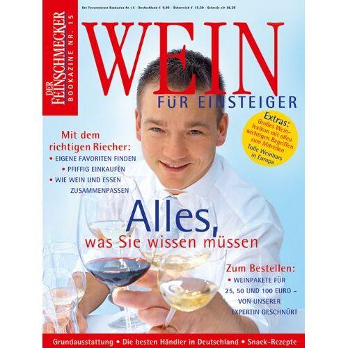 - Wein für Einsteiger: Der Feinschmecker Bookazine (Feinschmecker Bookazines) - Preis vom 09.05.2021 04:52:39 h