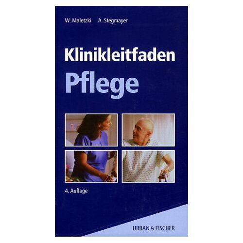 Walter Maletzki - Klinikleitfaden Pflege - Preis vom 24.05.2020 05:02:09 h