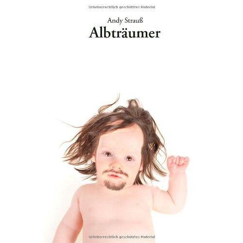 Andy Strauß - Albträumer - Preis vom 15.04.2021 04:51:42 h