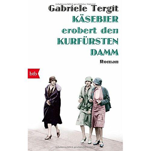Gabriele Tergit - Käsebier erobert den Kurfürstendamm: Roman - Preis vom 18.04.2021 04:52:10 h