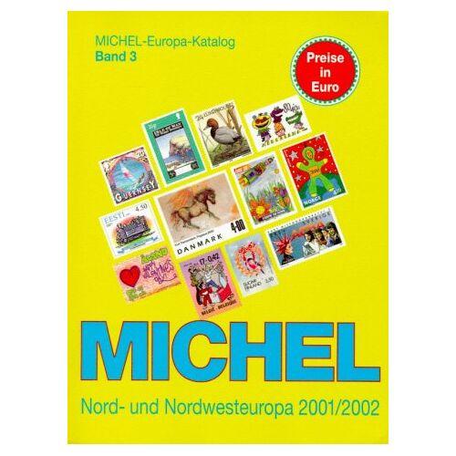 - Michel Europa-Katalog, Bd.3, Nord- und Nordwesteuropa-Katalog 2001/2002 - Preis vom 20.10.2020 04:55:35 h
