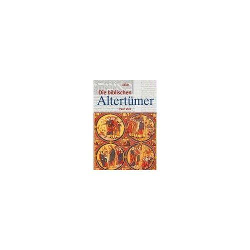 Paul Volz - Die biblischen Altertümer - Preis vom 10.05.2021 04:48:42 h