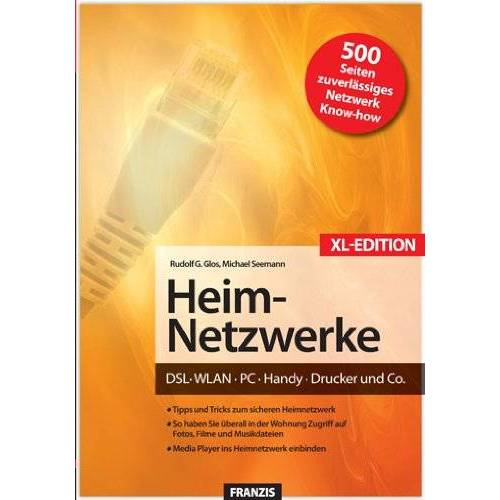 Glos, Rudolf G. - Das Franzis Handbuch Heim-Netzwerke XL-Sonderausgabe - Preis vom 27.09.2020 04:53:55 h