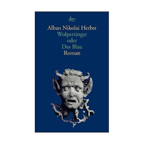 Herbst, Alban N - Wolpertinger oder Das Blau - Preis vom 21.04.2021 04:48:01 h