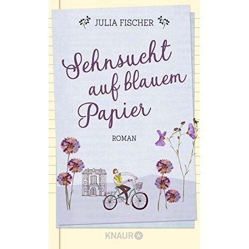 Julia Fischer - Sehnsucht auf blauem Papier: Roman - Preis vom 28.02.2021 06:03:40 h
