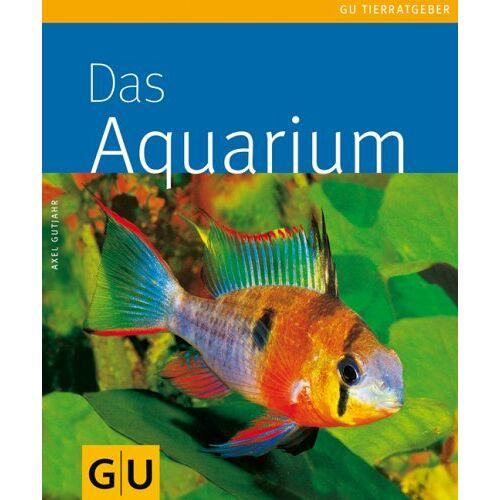 Axel Gutjahr - Aquarium, Das (GU Tierratgeber) - Preis vom 10.05.2021 04:48:42 h