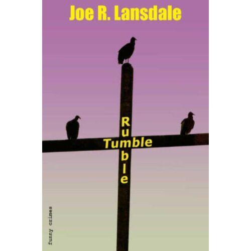 Lansdale, Joe R. - Rumble Tumble - Preis vom 25.01.2021 05:57:21 h