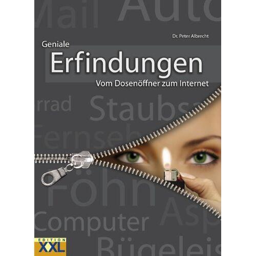 Peter Albrecht - Erfindungen: Vom Dosenöffner zum Internet - Preis vom 02.12.2020 06:00:01 h