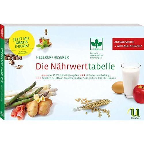 Helmut Heseker - Die Nährwerttabelle 2016/2017 - Preis vom 06.05.2021 04:54:26 h