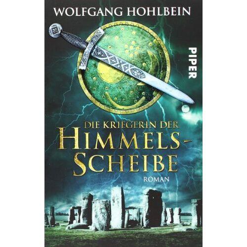 Wolfgang Hohlbein - Die Kriegerin der Himmelsscheibe: Roman (Die Himmelsscheiben-Saga 2) - Preis vom 05.09.2020 04:49:05 h