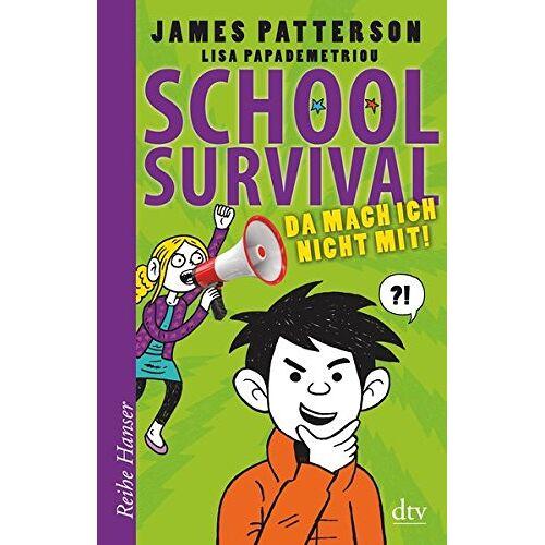 James Patterson - School Survial - Da mach ich nicht mit! (3) (Reihe Hanser) - Preis vom 21.10.2020 04:49:09 h