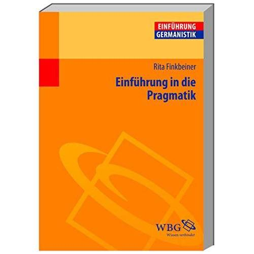 Rita Finkbeiner - Einführung in die Pragmatik - Preis vom 09.05.2021 04:52:39 h