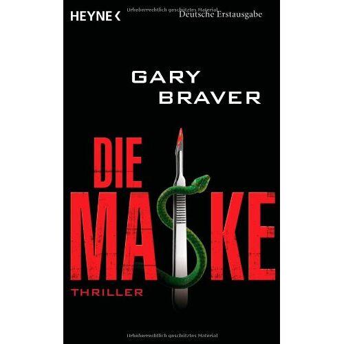 Gary Braver - Die Maske: Roman - Preis vom 05.09.2020 04:49:05 h