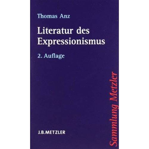 Thomas Anz - Literatur des Expressionismus - Preis vom 11.05.2021 04:49:30 h
