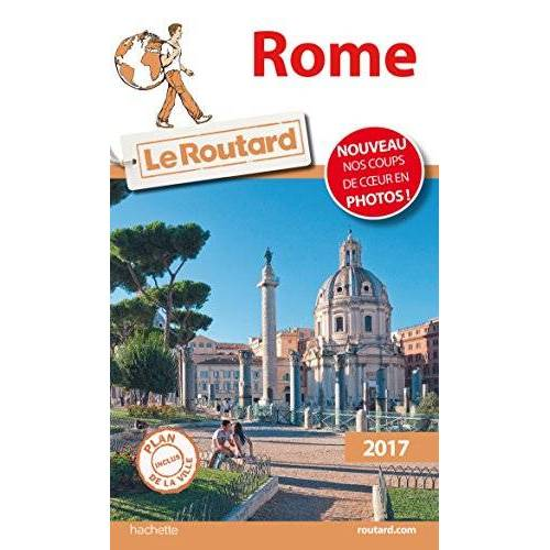Le Routard - Guide du Routard Rome 2017 - Preis vom 20.10.2020 04:55:35 h