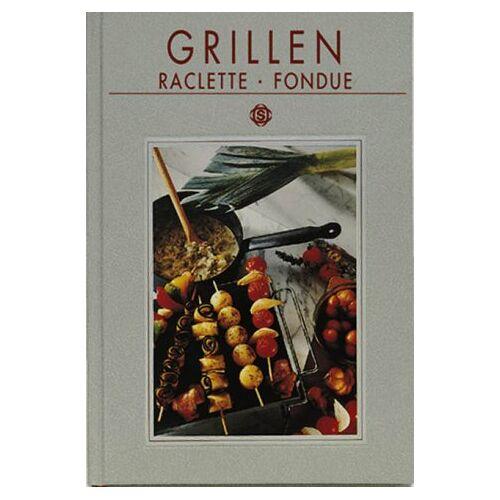 Donhauser, Rose M. - Grillen, Raclette und Fondue - Preis vom 14.01.2021 05:56:14 h