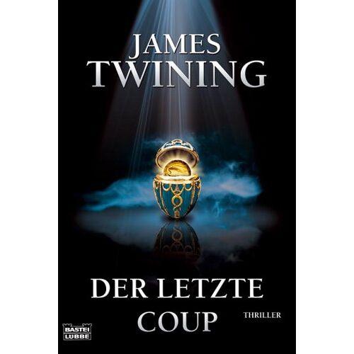 James Twining - Der letzte Coup: Thriller - Preis vom 16.05.2021 04:43:40 h