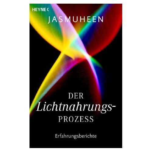 Jasmuheen - Der Lichtnahrungsprozess. Erfahrungsberichte - Preis vom 11.05.2021 04:49:30 h