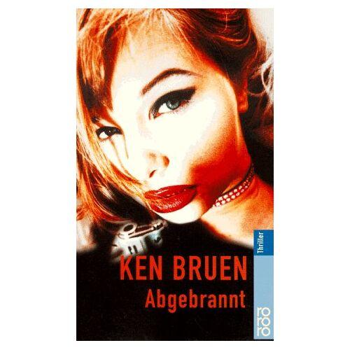 Ken Bruen - Abgebrannt. - Preis vom 25.01.2021 05:57:21 h