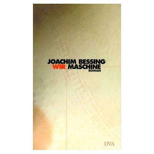 Joachim Bessing - Wir Maschine - Preis vom 08.03.2021 05:59:36 h