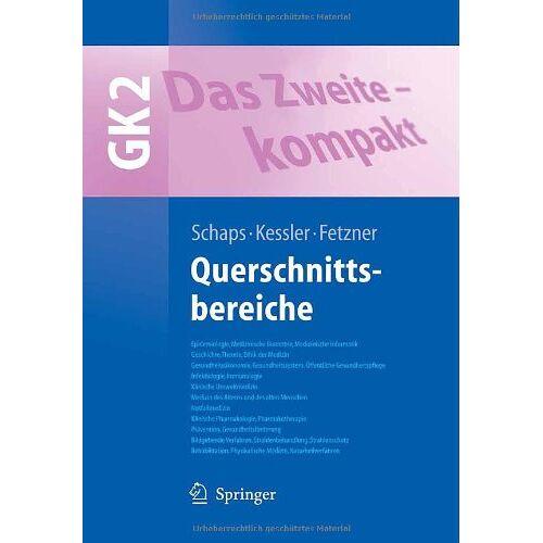 Schaps, Klaus-Peter W. - Das Zweite - kompakt: Querschnittsbereiche - GK 2 (Springer-Lehrbuch) - Preis vom 06.09.2020 04:54:28 h